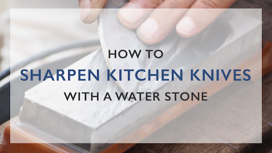 how to sharpen kitchen knives with a water stone